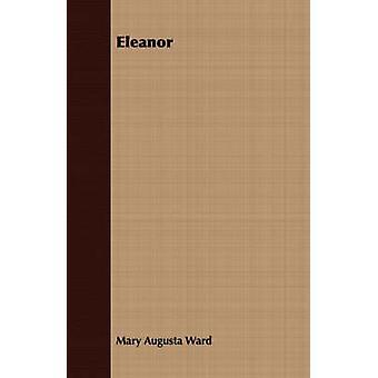 Eleanor by Ward & Mary Augusta