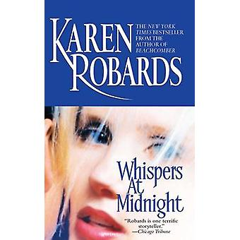 Whispers at Midnight by Robards & Karen