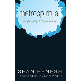 Metrospiritual by Benesh & Sean