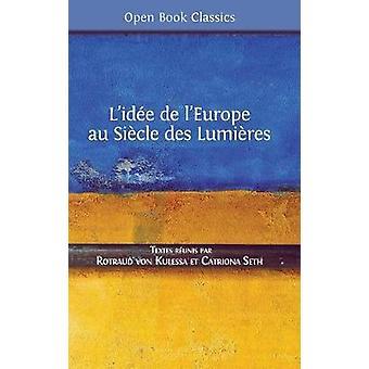 Lide de lEurope au Sicle des Lumires by von Kulessa & Rotraud