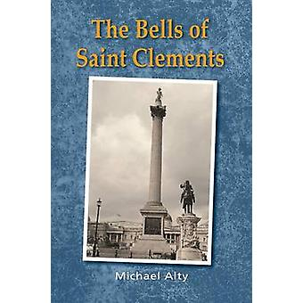 The Bells of Saint Clements by Alty & Michael
