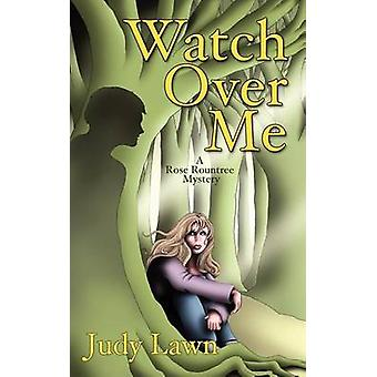 Watch Over Me by Lawn & Judy