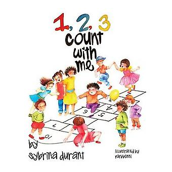 123 Count With Me Fun With Numbers and Animals by Durant & Sybrina