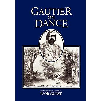 Gautier on Dance by Gautier & Theophile