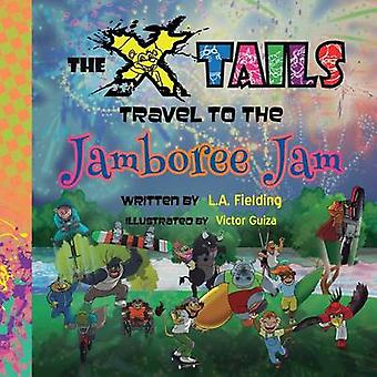 The Xtails Travel to the Jamboree Jam by Fielding & L.A.