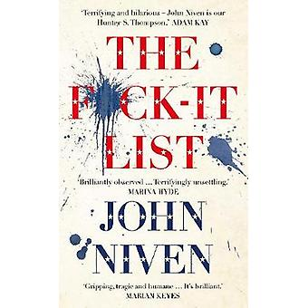 The F*ck-it List by John Niven - 9780434023264 Book