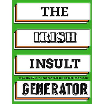 The Irish Insult Generator - An incredibly useful flipbook for telling