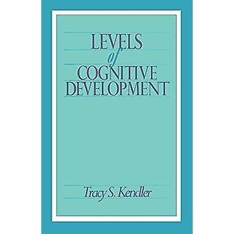 Levels of Cognitive Development by Tracy S. Kendler - 9780805806809 B