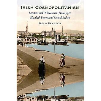 Irish Cosmopolitanism - Location and Dislocation in James Joyce - Eliz