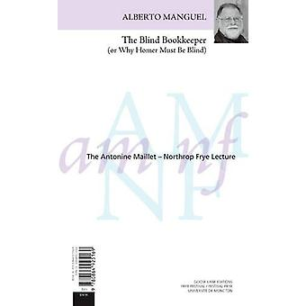 The Blind Bookkeeper (or Why Homer Must Be Blind) / Le comptable aveu