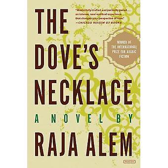 The Doves Necklace - A Novel by Raja Alem - 9781468316223 Book