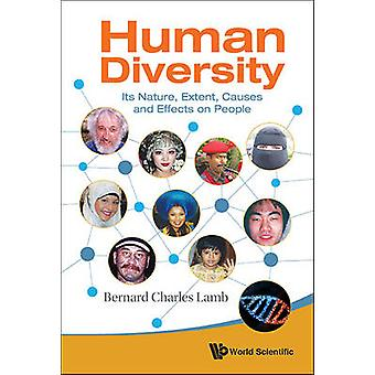 Human Diversity - Its Nature - Extent - Causes and Effects on People b