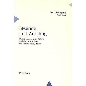 Steering and Auditing - Public Management Reform and the New Role of t