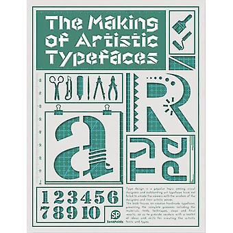 The Making Of Artistic Typefaces by SendPoints - 9789881470379 Book