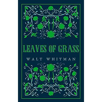 Leaves of Grass by Walt Whitman - 9781847497550 Book