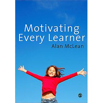 Motivating Every Learner by McLean & Alan