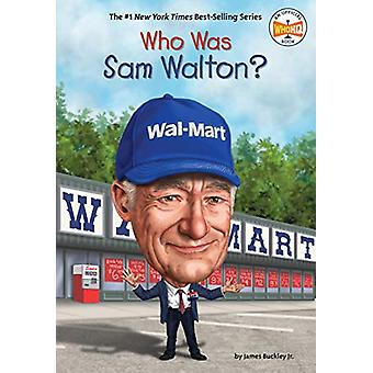 Vem var Sam Walton? av James Buckley Jr. - 9781524792701 Bok