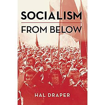 Socialisme d'en bas par Hal Draper - 9781608467969 Livre