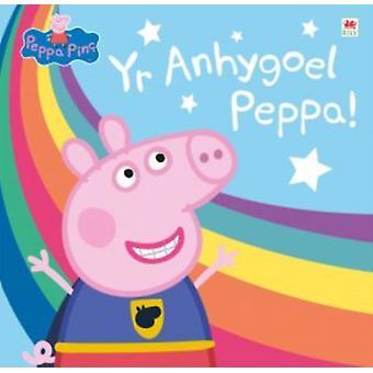 Peppa Pinc Yr Anhygoel Peppa by Translated by Owain Sion