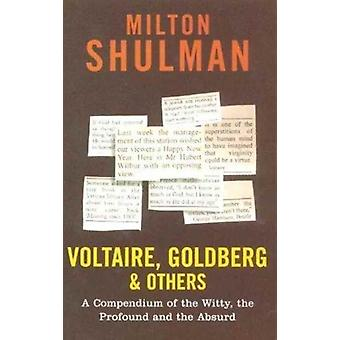 Voltaire Goldberg and Others by Shulman & Milton