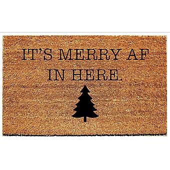It's Merry Af In Here- Welcome Mat