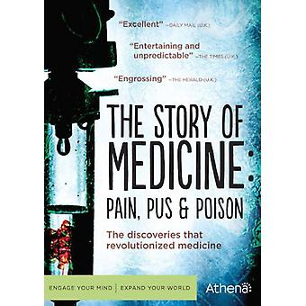 Story of Medicine: Pain Pus & Poison [DVD] Importazione USA