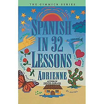 Spanish in 32 Lessons (Her Gimmick Series)