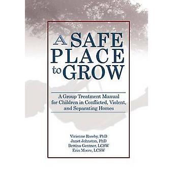 Turvallinen paikka kasvaa - Ryhmähoito-opas lapsille Conflissa