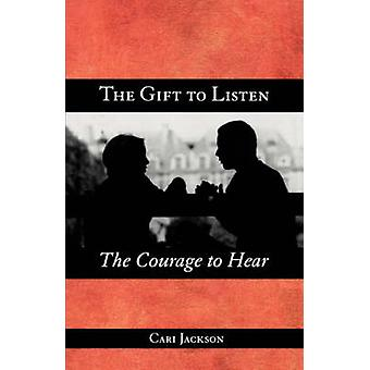 Gift to Listen Courage to Hear by Jackson - 9780806645520 Book
