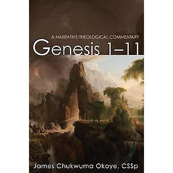 Genesis 1-11 by James Chukwuma Cssp Okoye - 9781532609916 Book