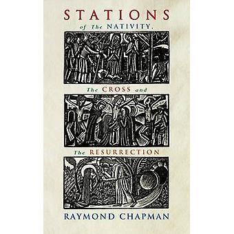 Födelsestationer - Kors och uppståndelse av Raymond Chapman