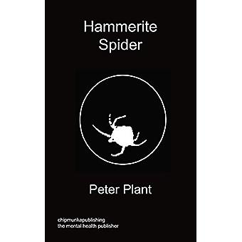 Hammerite Spider by Peter Plant - 9781849917971 Book