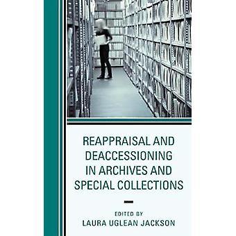 Rivalutazione e disadesione in Archivi e Collezioni Speciali