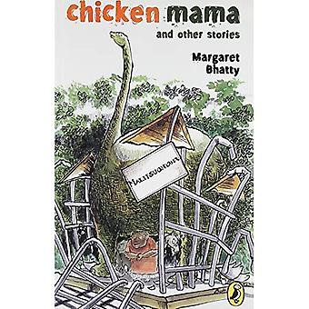 Chicken Mama and Other Stories
