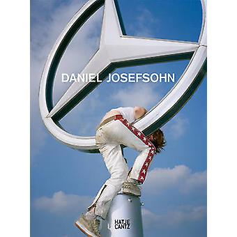 Daniel Josefsohn by Text by Nadine Barth & Text by Klaus Honnef & Text by Karin Muller