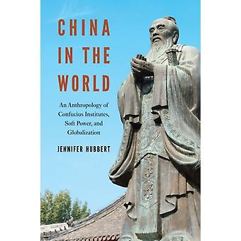 China in the World by Jennifer Hubbert