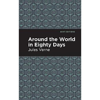 Around the World in 80 Days by Contributions by Mint Editions Jules Verne