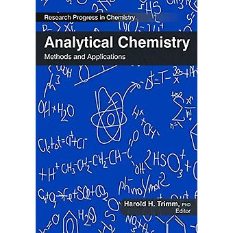 Analytical Chemistry by Edited by Harold H Trimm