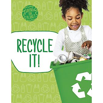 Recycle It von Mary Boone