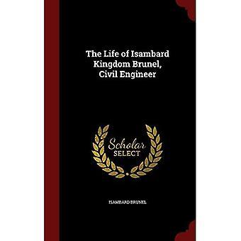 Das Leben von Isambard Kingdom Brunel, Bauingenieur