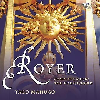 Joseph-Nicolas-Pancrace Royer - Joseph-Nicolas-Pancrace Royer: Complete Music for Harpsichord [CD] USA import