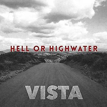Hell or Highwater - Vista [CD] USA import