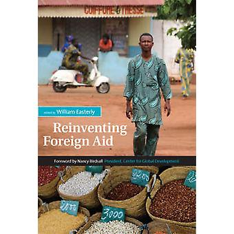 Reinventing Foreign Aid av William R. Easterly - Nancy Birdsall - 978