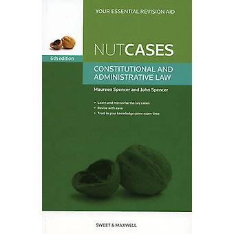 Nutcases - Constitutional & Administrative Law (6th Revised edition) b
