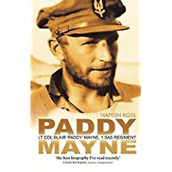 Paddy Mayne - Lt Col Blair 'Paddy' Mayne - 1 SAS Regiment by Hamish Ro
