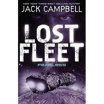 The Lost Fleet - Bk. 2 - Fearless by Jack Campbell - 9780857681317 Book