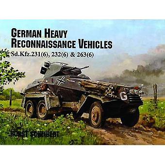 German Heavy Reconnaissance Vehicles by Horst Scheibert - 97808874052