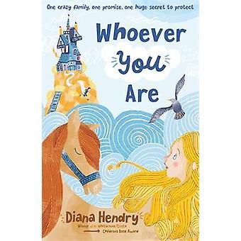 Wie je ook bent door Diana Hendry - 9781444924787 boek