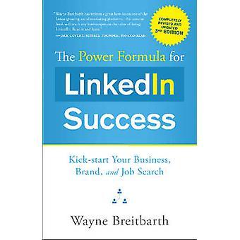 The Power Formula for Linkedin Success - Kick-Start Your Business - Br