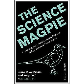 The Science Magpie - Fascinating Facts - Stories - Poems - Diagrams an